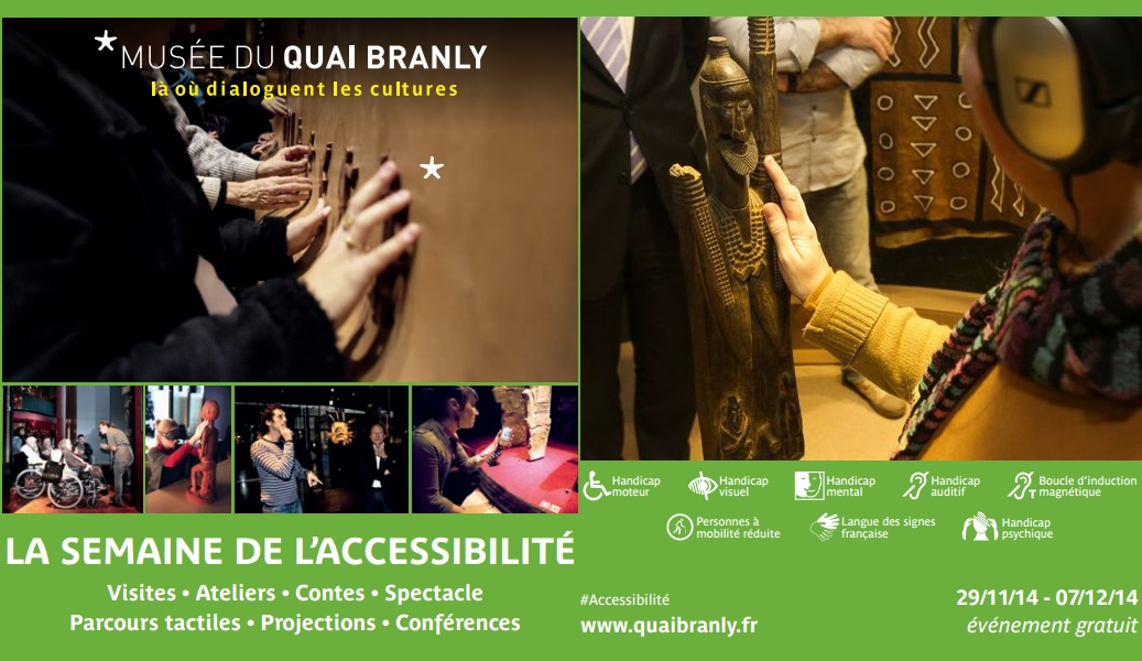 Affiche montage semaine accessibilite Musee Quai Branly