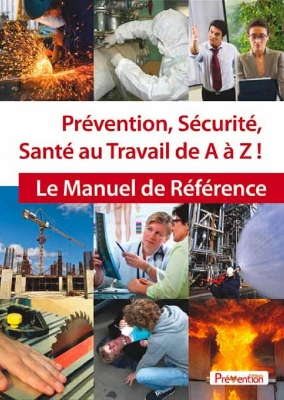 prevention securite sante au travail de a a z