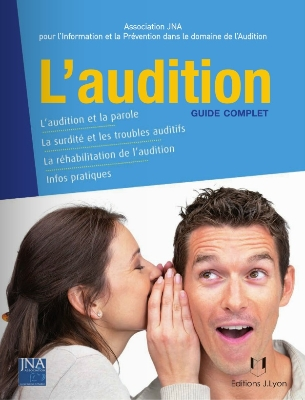 Couverture du Guide complet de l'Audition paru au édition J.Lyon